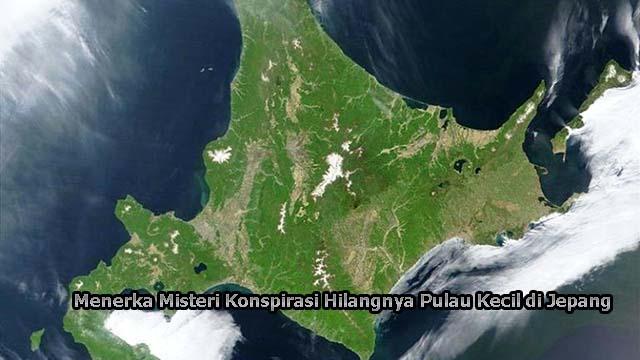 Menerka Misteri Konspirasi Hilangnya Pulau Kecil di Jepang